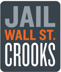 Graphic from Working Assets' Credo Action for Jail Wall Street Crooks