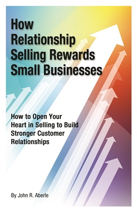 Book Cover for How Relationship Selling Rewards Small Businesses