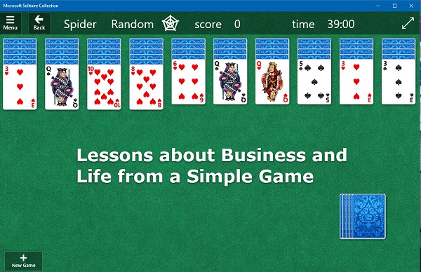 "Screen capture of a Microsoft version of Spider with the words ""Lessons about Business and Life"" on the screen capture."