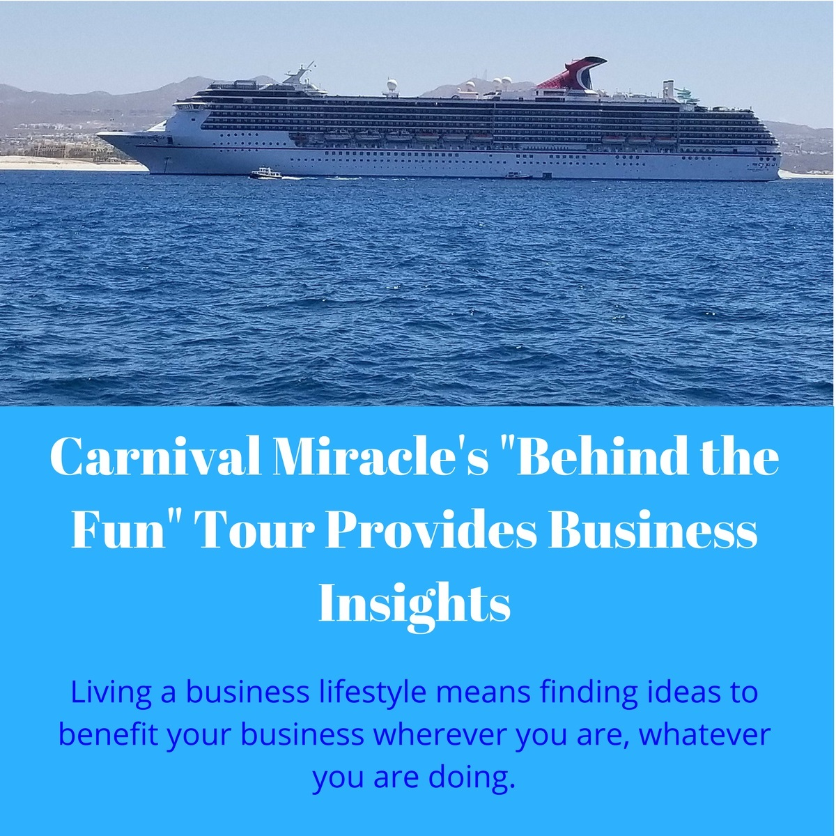 John Aberle's Meme using his picture of the Carnival Miracle off Cabo San Lucas for the image