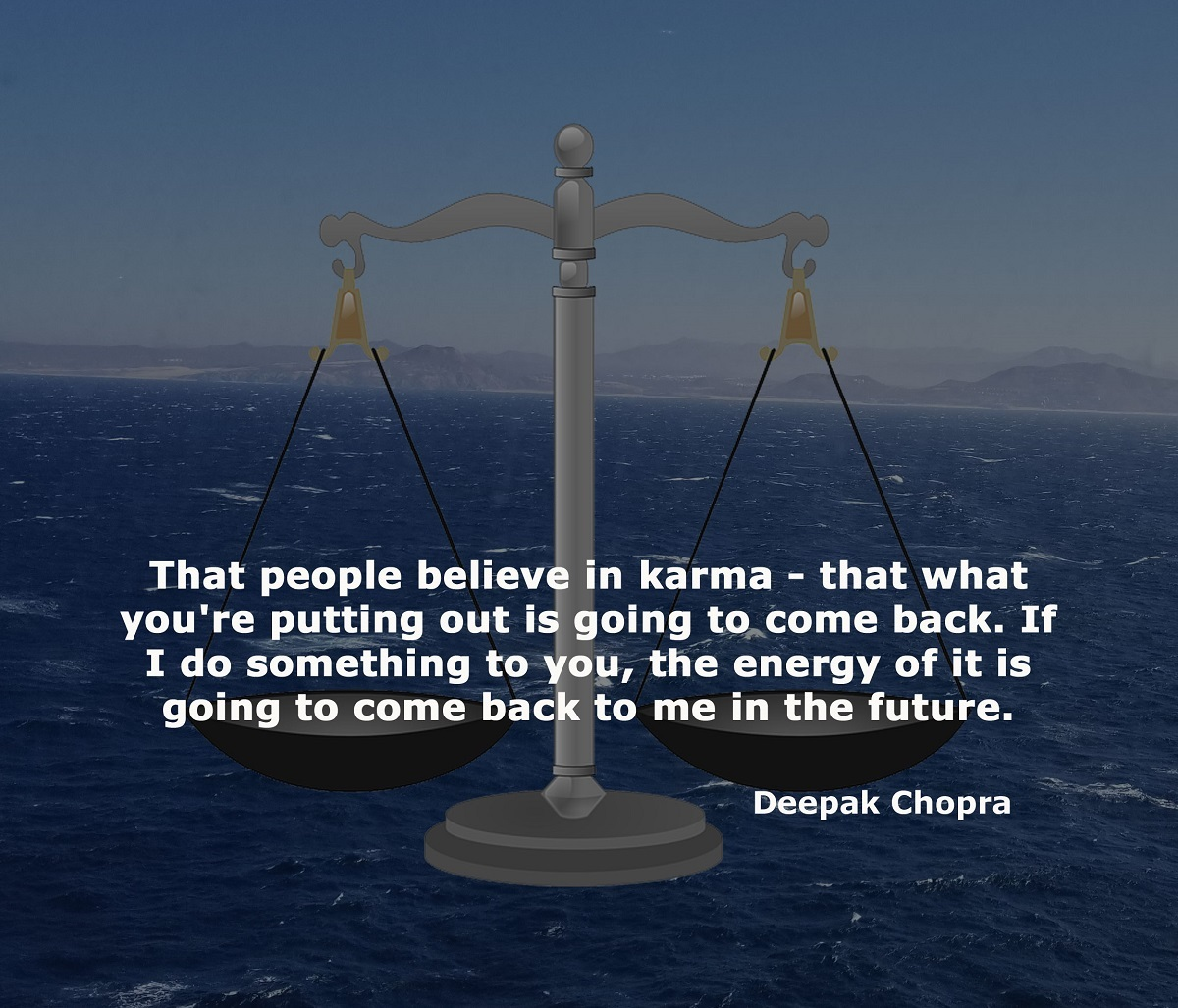 Deepak Chopra on Karma meme on Sea of Cortes photo