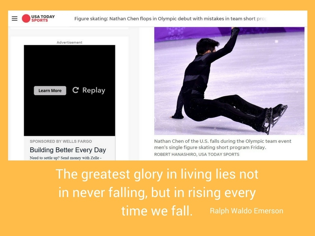 "Meme on the subject of falling and rising after with Ralph Waldo Emerson quote on ""The greatest glory in living"" plus USA Today Sports article with photo of Nathan Chen falling during 2018 Olympics"