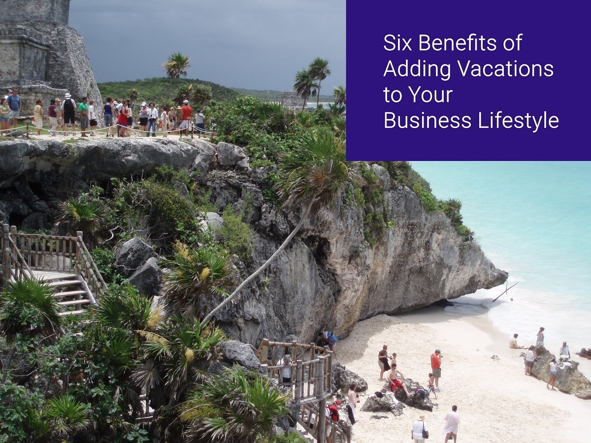 Six Benefits of Adding Vacations to Your Business Lifestyle meme